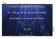 Kaypacha's Mantra 12.9.2015 Carry-all Pouch