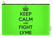 Keep Calm And Fight Lyme Carry-all Pouch