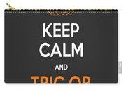 Keep Calm And Trick Or Treat Halloween Sign Carry-all Pouch