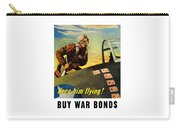 Keep Him Flying - Buy War Bonds  Carry-all Pouch