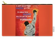 Keep Moving Forward. Carry-all Pouch