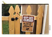 Keep The Gate Closed Carry-all Pouch