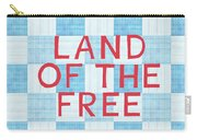 Land Of The Free Carry-all Pouch