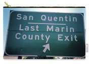 Last Marin County Exit Carry-all Pouch