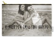 Laugh Out Loud Quote Carry-all Pouch