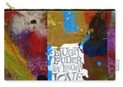 Laugh Play Love Carry-all Pouch