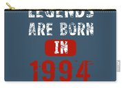 Legends Are Born In 1994 Carry-all Pouch