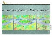 C'est Sur Les Bords Du Saint-laurent Mug Shot Carry-all Pouch