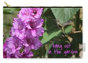Lessons From Nature - Hang Out In The Garden Carry-all Pouch