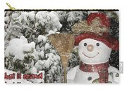 Let It Snow Let It Snow Let It Snow Carry-all Pouch