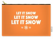 Let It Snow With Snowflakes Carry-all Pouch