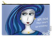 Let Not Your Heart Be Troubled Carry-all Pouch