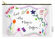 Let The Magic Begin Carry-all Pouch