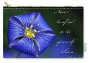 Let Yourself Bloom Carry-all Pouch