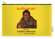 Let's Finish The Job Carry-all Pouch