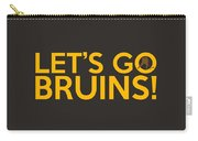 Let's Go Bruins Carry-all Pouch