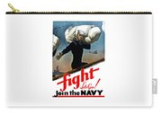 Let's Go Join The Navy Carry-all Pouch