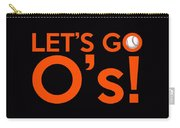 Let's Go O's Carry-all Pouch