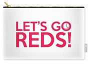 Let's Go Reds Carry-all Pouch