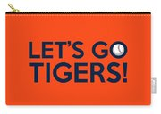 Let's Go Tigers Carry-all Pouch