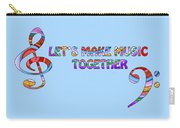 Let's Make Music - Blue Carry-all Pouch