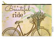 Life Is A Beautiful Ride Carry-all Pouch