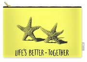 Life Is Better Together Sketch Tee Carry-all Pouch