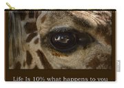 Life Is Going Eye To Eye Sometimes Carry-all Pouch