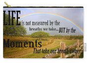 Life's Moments Carry-all Pouch