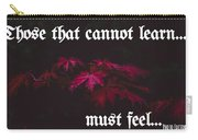 Life's Motto Carry-all Pouch