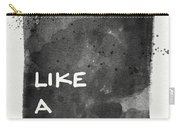Like A Boss- Black And White Art By Linda Woods Carry-all Pouch