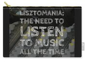 Lisztomania Carry-all Pouch