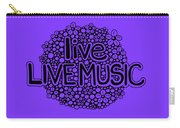live LIVE MUSIC Carry-all Pouch