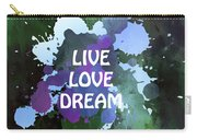 Live Love Dream Green Grunge Carry-all Pouch