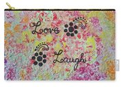 Live Love Laugh - Inspired Quotes Carry-all Pouch