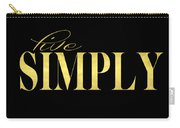 Live Simply Black Gold Carry-all Pouch