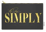 Live Simply Gold Gray Carry-all Pouch