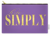 Live Simply Gold Lavender Carry-all Pouch