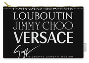 Louboutin, Versace, Jimmy Choo - Black And White - Lifestyle And Fashion  Carry-all Pouch