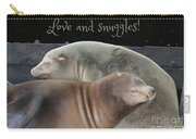 Love And Snuggles Carry-all Pouch