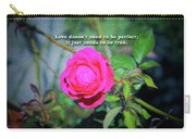 Love Does Not Need To Be Perfect Motivational Quote Carry-all Pouch