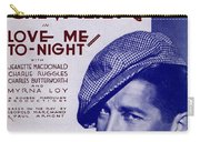 Love Me To-night Carry-all Pouch