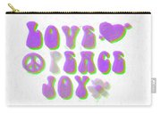 Love Peace And Joy 11 Carry-all Pouch