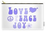 Love Peace And Joy 7 Carry-all Pouch