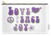 Love Peace And Joy Carry-all Pouch