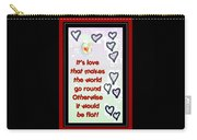 Love World Round Flat Red Carry-all Pouch
