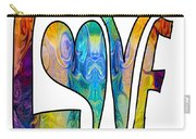 Loving Life Abstract Inspirational Artwork By Omaste Witkowski  Carry-all Pouch