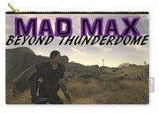 Mad Max Beyond Thunderdome Carry-all Pouch