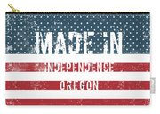 Made In Independence, Oregon Carry-all Pouch