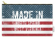 Made In North Spring, West Virginia Carry-all Pouch